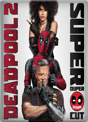 Deadpool 2 Super Duper Cut 2018 DVD R1 NTSC Latino