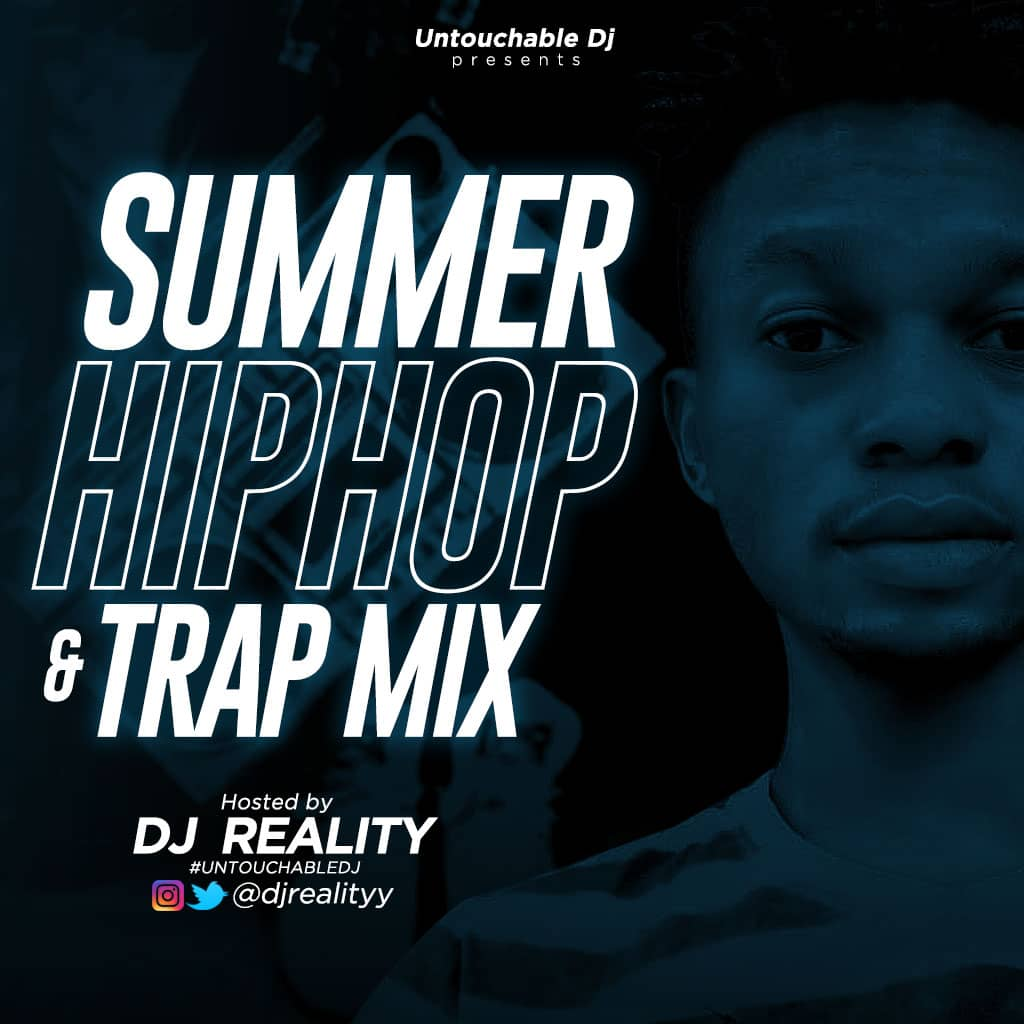 DOWNLOAD MP3: DJ Reality – Summer HipHop & Trap Mix