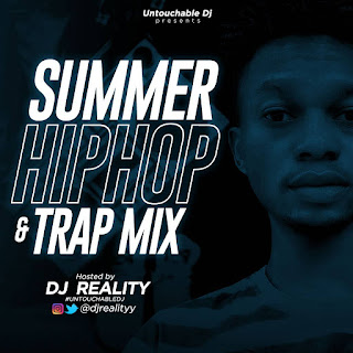 DJ Reality – Summer HipHop & Trap Mix