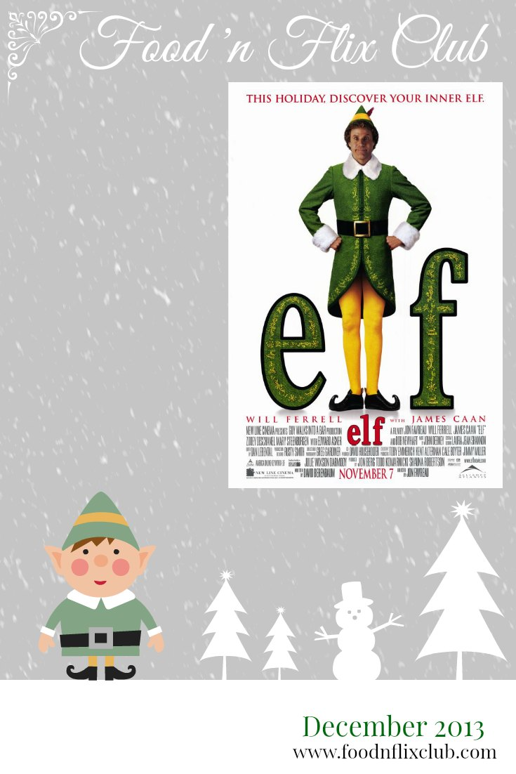 Elf #FoodnFlix December 2013