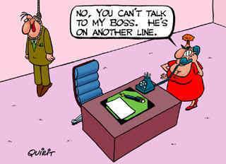 Funny Boss Joke Cartoon Image- He's on another line.