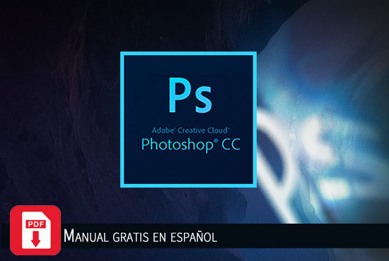 Manual de Adobe Photoshop CC gratis en español