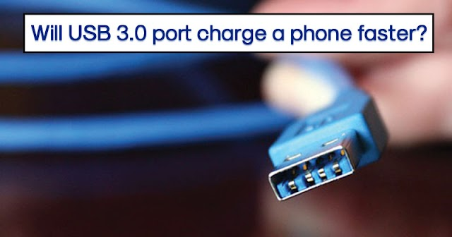 Will My Phone Charge Faster If I Plug It Into A USB 3.0 Port?