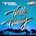 Flo Rida- Hello Friday Ft Jason Derulo (Official Music Video)