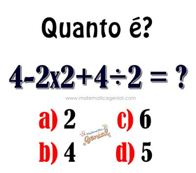 Quanto é: 4-2x2+4/2