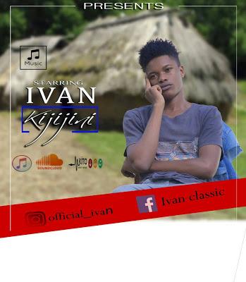 Download Mp3 | Ivan - Kijijini