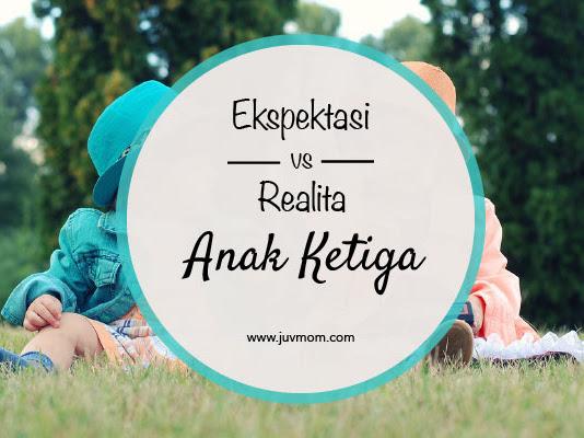 Ekspektasi vs Realita Anak Ketiga