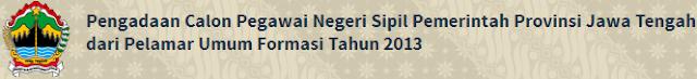 Pengumuman Kelulusan TKD CAT CPNS Jawa Tengah 2013