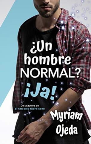 ¿Un hombre normal? ¡Ja!