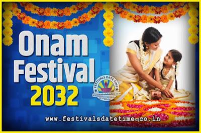 2032 Onam Festival Date and Time, 2032 Thiruvonam, 2032 Onam Festival Calendar