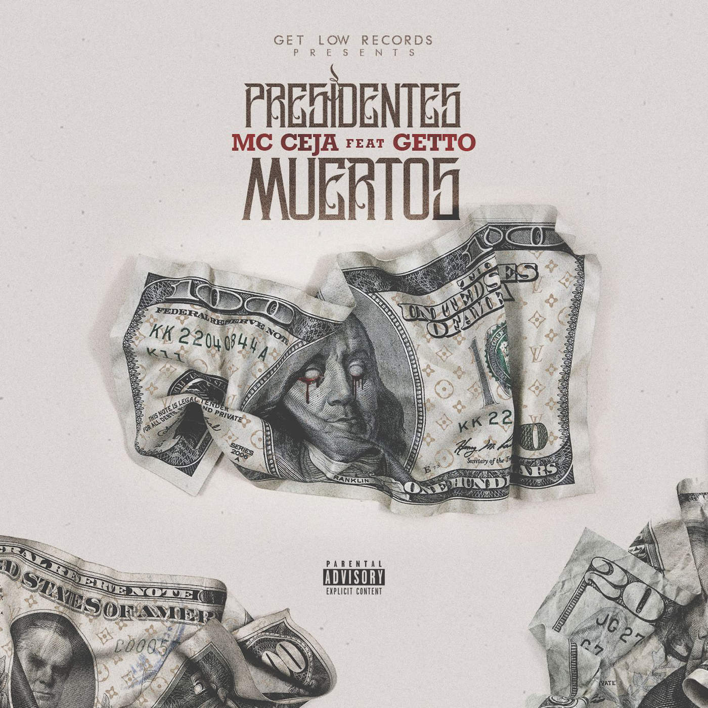 MC Ceja - Presidentes Muertos (feat. Getto) - Single