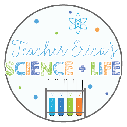Teacher Erica's Science + Life