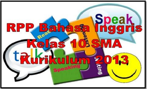 Download RPP Bahasa Inggris Kelas 10 SMA Kurikulum 2013