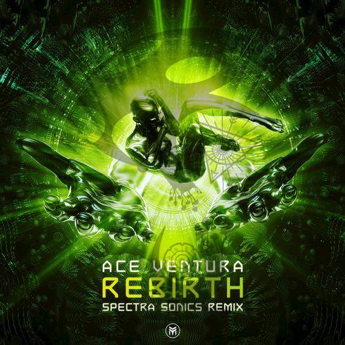 Ace Ventura - Rebirth (Spectra Sonics Remix) (2018)