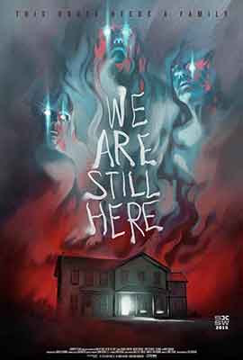 We Are Still Here una buena película dirigida por Theo Geoghegan