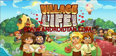 Download Village Life Mod Apk v240.0.5.269.4 (Unlimited Money) Android Terbaru 2017