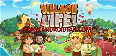 Download Village Life Mod Apk v240.0.5.269.4 (Unlimited Money) Android Terbaru 2017