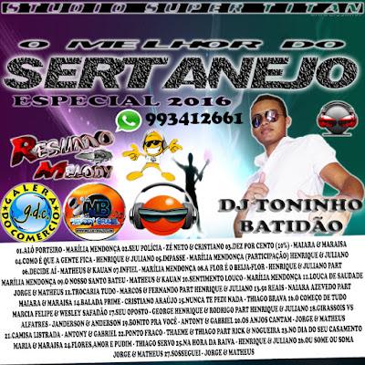 CD O MELHOR DO SERTANEJO 2016  DJ TONINHO BATIDÃO 26/05/2016