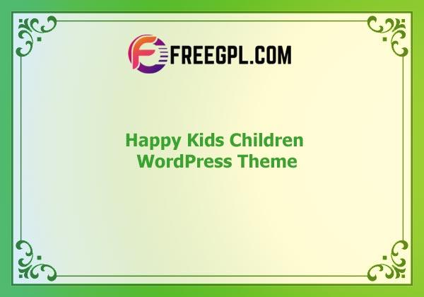 Happy Kids - Children WordPress Theme Nulled Download Free
