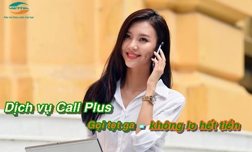 Gọi thả ga với dịch vụ mới Call Plus mạng Viettel