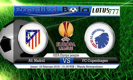 PREDIKSI  SKOR Atl. Madrid vs FC Copenhagen 23 Februari 2018