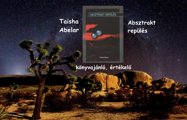 Taisha Abelar – Absztrakt repülés könyvajánló, értékelő