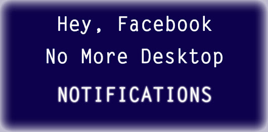 How to turn off Facebook desktop notifications?