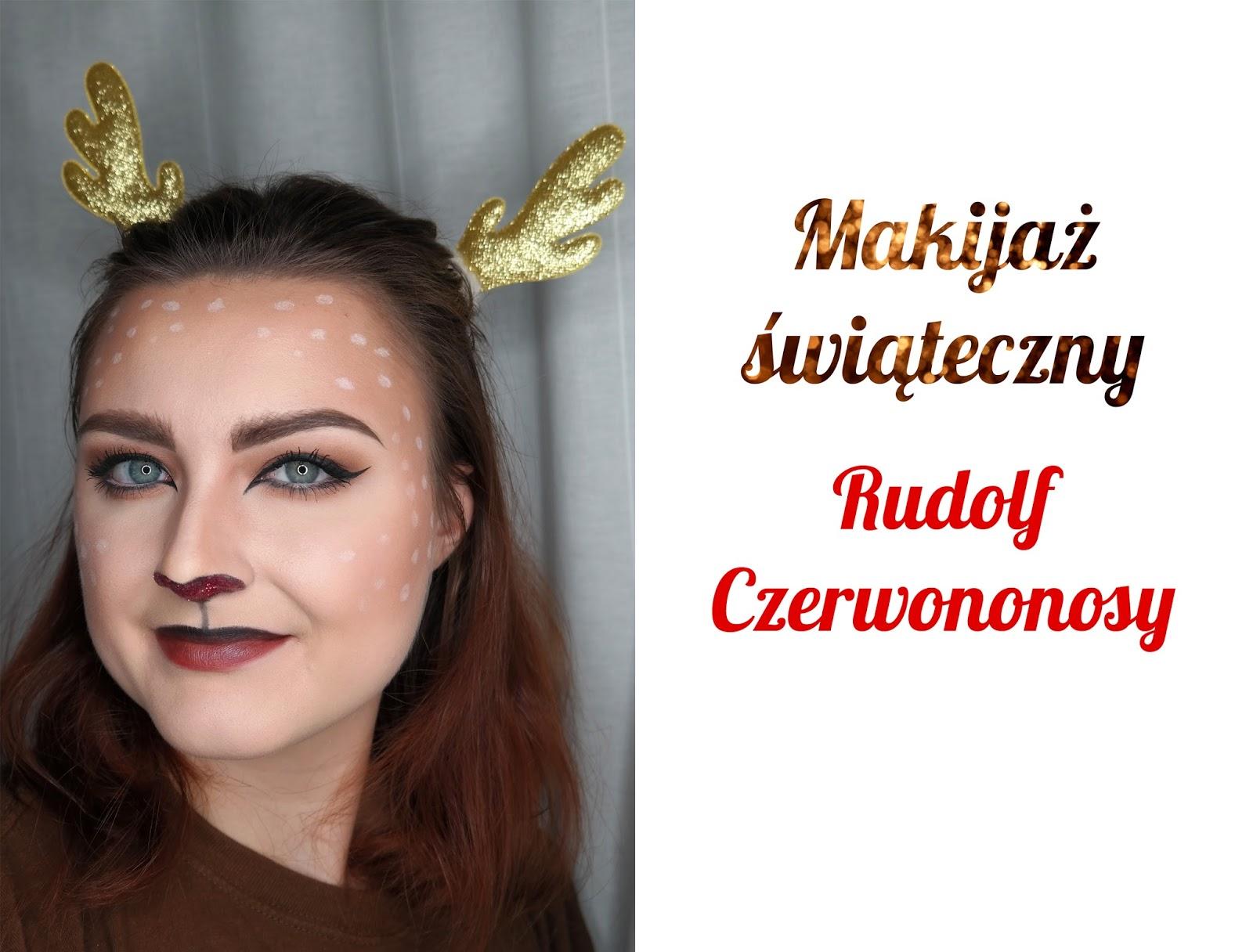 Nihil Novi Kosmetycznie I Nie Tylko Makijaż świąteczny Rudolf