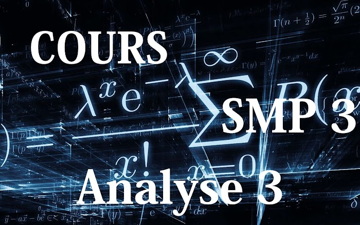 Cours Analyse 3 SMP Semestre S3 PDF