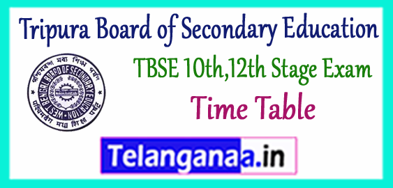 TBSE Tripura Board of Secondary Education 10th 12th Exam Time Table 2018