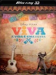 Viva – A Vida é uma Festa 2018 – Torrent Download – BluRay 3D Half-SBS 1080p Dublado / Dual Áudio
