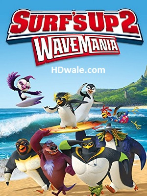 Surf's Up 2 WaveMania Movie Download (2017) HD 720p WEB-DL