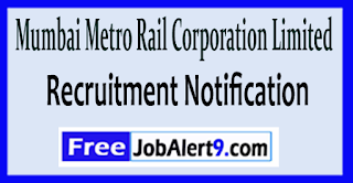 MMRCL Mumbai Metro Rail Corporation Limited Recruitment Notification 2017 Last Date 06-06-2017