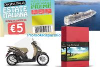 Logo Piazza Italia: vinci 10 crociere MSC, 5 Scooter Piaggio Liberty e 20 Boscolo gift + buono sconto sicuro