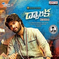 Dwaraka Songs Free Download Vijay Devarakonda, Pooja Jhaveri, Sai Kartheek Dwaraka 2016 mp3 songs download, 128Kbps, High Quality, HQ Songs, Lyrics, Free Download