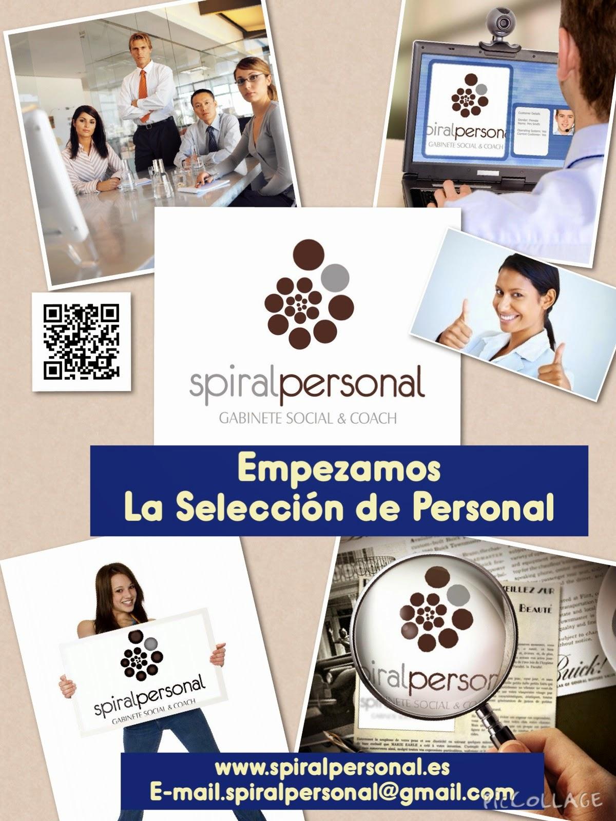 Spiral Personal. Gabinete Social & Coach, empezamos la Selección de Personal