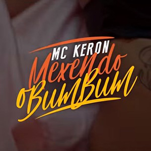 Baixar Mexendo O Bumbum MC Keron Mp3 Gratis