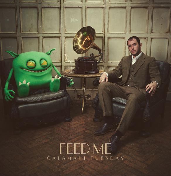 Feed Me - Calamari Tuesday Cover