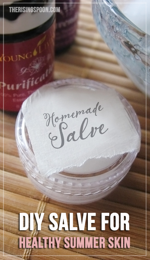Homemade Salve Recipe For Healthy Summer Skin