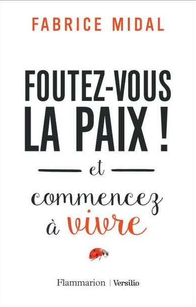 http://livre.fnac.com/a10120117/Fabrice-Midal-Foutez-vous-la-paix#customerReviews