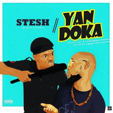 MUSIC: YAN DOKA      STESH