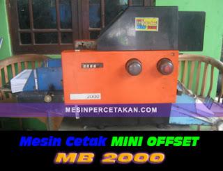 Harga Mesin Cetak Mini Offset MB 2000