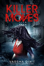 Book Killer Moves by Varsha Dixit