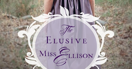 THE ELUSIVE MISS ELLISON BY CAROLYN MILLER | BLOG TOUR AND KINDLE AND A CUPPA GIVEAWAY