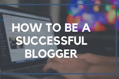 10 Kiat dan Cara Menjadi Blogger yang Berpenghasilan Besar