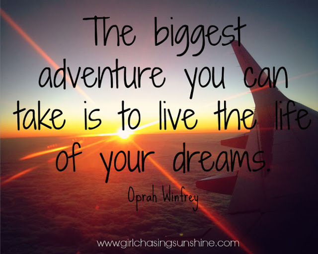 "Travel Picture Quote ""The biggest adventure you can take is to live the life of your dreams by Oprah"