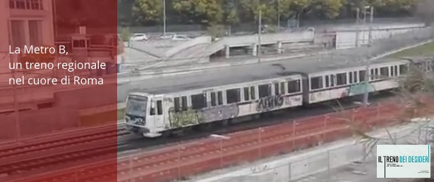 #IlTreninoDeiDesideri - La Metro B, un treno regionale nel cuore di Roma