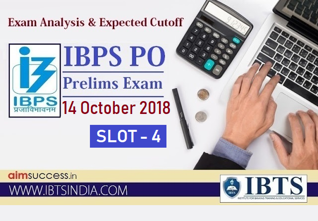 IBPS PO Prelims Exam Analysis 14 October 2018 - Slot 4
