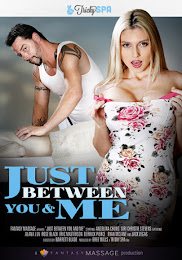 Just Between You and Me xXx (2016)