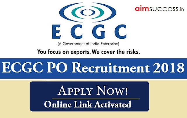 ECGC PO Recruitment 2018 Online Link Activated